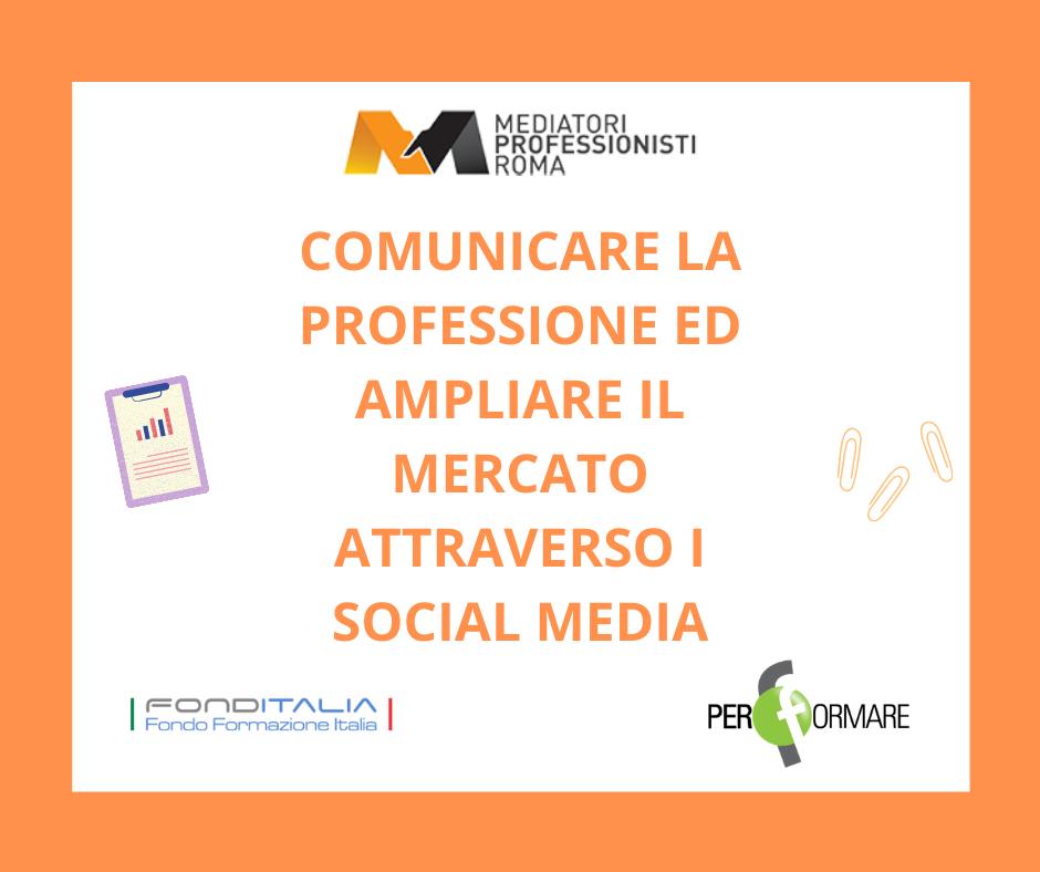 COMUNICARE LA PROFESSIONE ED AMPLIARE IL MERCATO ATTRAVERSO I SOCIAL MEDIA