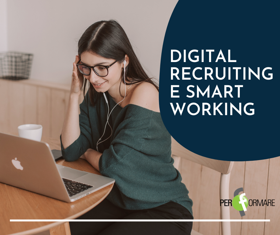 DIGITAL RECRUITING E SMART WORKING