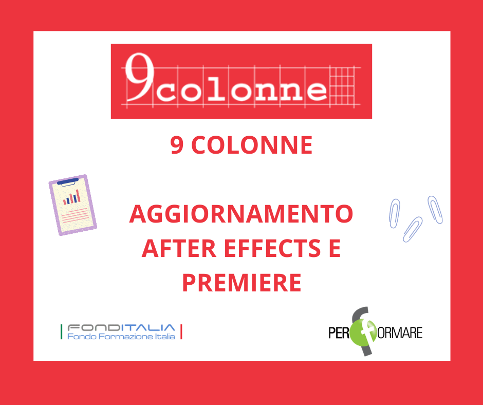 AGGIORNAMENTO AFTER EFFECTS E PREMIERE - 9COLONNE