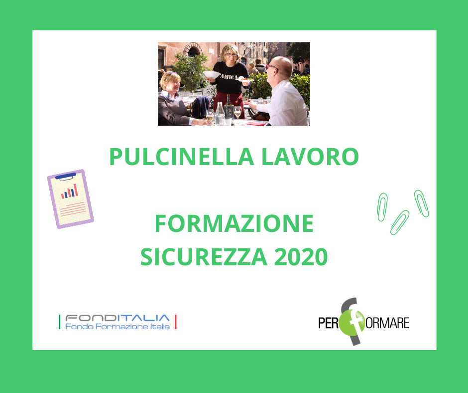 FORMAZIONE SICUREZZA 2020 - PULCINELLA LAVORO