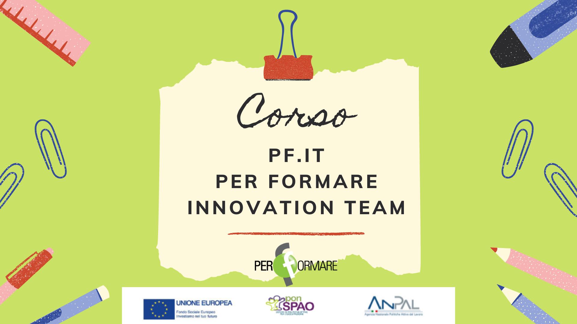 PF.it - Per Formare Innovation team
